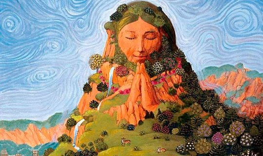 La Madre Tierra / Pachamama / Our Mother Earth