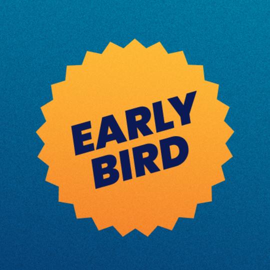 EARLY BIRD FESTIVAL TICKET